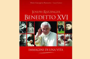 """Presentazione del volume biografico""""Joseph Ratzinger Benedetto XVI – Immagini di una vita"""""""