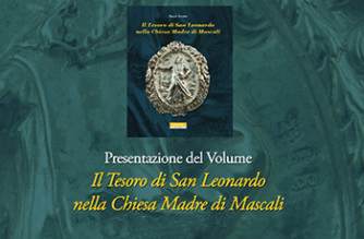 """Presentazione del Volume """"Il Tesoro di San Leonardo nella Chiesa di Mascali"""""""