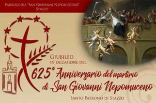 625° Anniversario del martirio di San Giovanni Nepomuceno – Stazzo