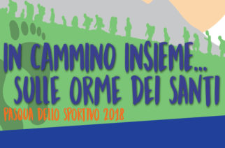 In Cammino insieme sulle orme dei Santi – Centro Sportivo Italiano