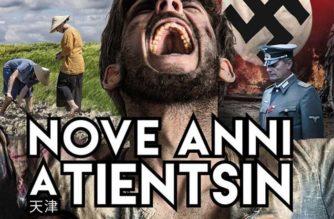 Nove anni a Tientsin – Film di Marcello Trovato