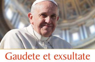 Gaudete et Exultate – Don Angelo Milone presenta l'Esortazione Apostolica