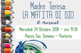 """Musical """"Madre Teresa: la matita di Dio"""" a Pasteria"""