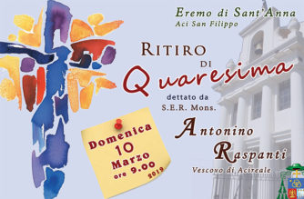 Ritiro di Quaresima dettato dal Vescovo mons. Antonino Raspanti