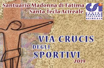 La Via Crucis degli Sportivi – Centro Sportivo Italiano
