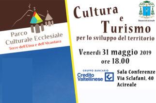 Cultura e Turismo per lo sviluppo del territorio
