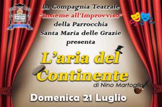 """""""L'aria del Continente"""" – Compagnia teatrale Santa Maria delle Grazie, Acireale"""