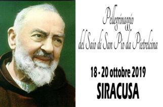 Siracusa – Pellegrinaggio del Saio di San Pio da Pietrelcina