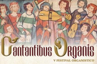 Cantantibus Organis – Festival Organistico
