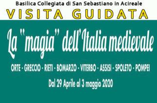 Visita Guidata a Orte, Greccio, Rieti, Bomarzo, Viterbo, Assisi, Spoleto e Pompei