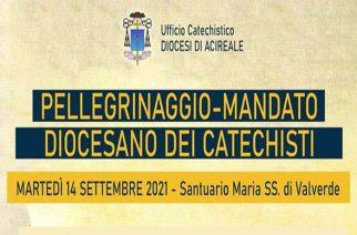 VALVERDE, MARTEDI' 14 SETTEMBRE: PELLEGRINAGGIO – MANDATO DEI CATECHISTI