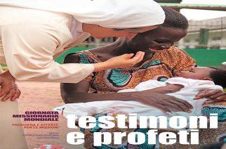 OTTOBRE MISSIONARIO: TESTIMONI E PROFETI